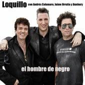 El hombre de negro (feat. Jaime Urrutia, Andrés Calamaro y Bunbury) de Loquillo