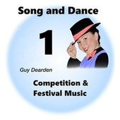 Song and Dance 1 - Competition & Festival Music by Guy Dearden