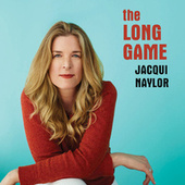 The Long Game de Jacqui Naylor