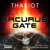 Arcurus Gate 1 (ungekürzt) by R.I.O.T.