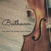 Beethoven - The best of piano and violin de Various Artists