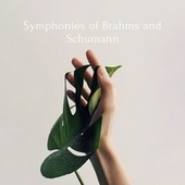 Symphonies of Brahms and Schumann by Berliner Philharmoniker