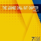 The Lounge Chill Out Chapter, Vol.1 de Various Artists