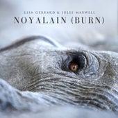 Noyalain (Burn) by Lisa Gerrard