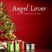 Mon dernier noel von Angel Lover