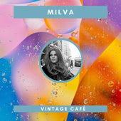 Milva - Vintage Cafè von Milva