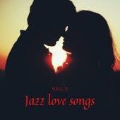 Jazz love songs Vol.2 di Various Artists