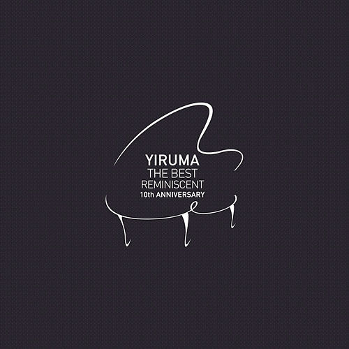 The Best - Reminiscent 10th Anniversary by Yiruma