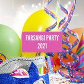 Farsangi Party 2021 van Various Artists