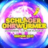 Schlager OHRWÜRMER : Wunderbare Schlager Klassiker Edition 2021 von Various Artists