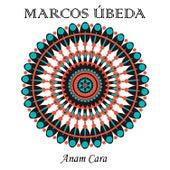 Anam Cara by Marcos Úbeda