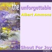 the unforgettable: Shout For Joy fra Albert Ammons