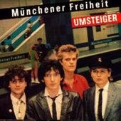 Umsteiger von Münchener Freiheit