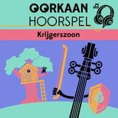 Oorkaan Hoorspel Krijgerszoon - Hoorspelen Oorkaan, Deel 5 van Sanne Schuhmacher
