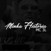 Minha HIstoria by Industria Del Amor