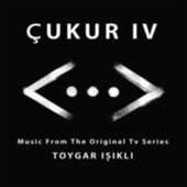 Çukur IV (Music From The Original Tv Series) von Toygar Işıklı