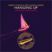 Hanging Up (Starmode & Tarmo Remix) by Urban Contact