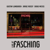 Live at Fasching - Side A by Gustav Lundgren
