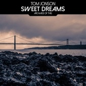Sweet Dreams (Are Made of This) von Tom Jonson