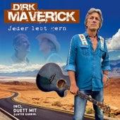 Jeder lebt gern von Dirk Maverick