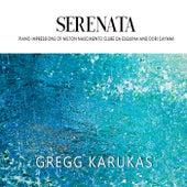 Serenata de Gregg Karukas