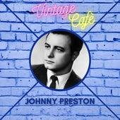 Johnny Preston - Vintage Cafè de Johnny Preston