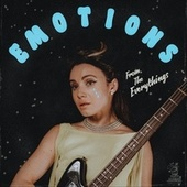 Emotions by Everythings