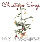 Christmas Songs by Jan Edwards