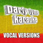 Party Tyme Karaoke - Reggae Hits 1 (Vocal Versions) by Party Tyme Karaoke