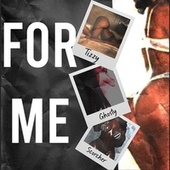For Me by Tizzy