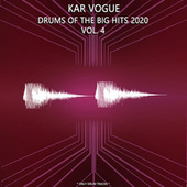 Drums Of The Big Hits 2020 Vol. 4 (Special Drum Versions) de Kar Vogue