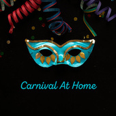 Carnival At Home: Party Jazz Music to Dance, Having Fun and Enjoy Your Time with Friends de Relaxing Instrumental Music