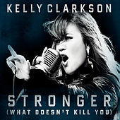 Stronger (What Doesn't Kill You) de Kelly Clarkson