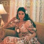 De Una Vez de Selena Gomez