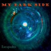 Escapades von My Dark Side