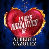 Lo Más Romántico De de Alberto Vazquez