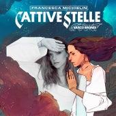 CATTIVE STELLE by Francesca Michielin