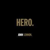 HERO. by John Lennon