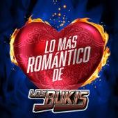 Lo Más Romántico De by Los Bukis
