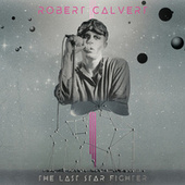 The Last Starfighter von Robert Calvert