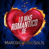 Lo Más Romántico De de Marco Antonio Solis