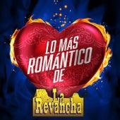 Lo Más Romántico De de La Revancha