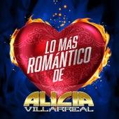 Lo Más Romántico De de Alicia Villarreal