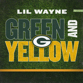 Green And Yellow (Green Bay Packers Theme Song) by Lil Wayne