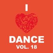 I Love Dance Vol. 18 de Various Artists