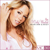 I Only Wanted - EP by Mariah Carey