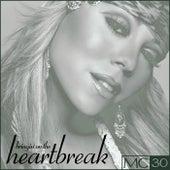 Bringin' On The Heartbreak - EP de Mariah Carey