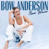 New Wave EP de Bow Anderson