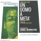 Un uomo a metà (Original Motion Picture Soundtrack) by Ennio Morricone