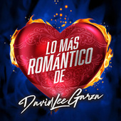 Lo Más Romántico De by David Lee Garza